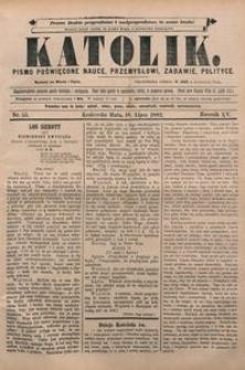 Katolik, 1882, R. 15, nr 55