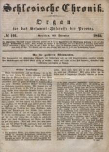 Schlesische Chronik, 1845, Jg. 10, No. 101