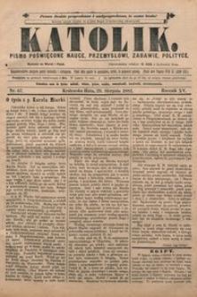 Katolik, 1882, R. 15, nr 67