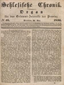 Schlesische Chronik, 1836, Jg. 1, No. 46