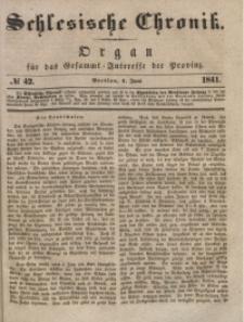 Schlesische Chronik, 1841, Jg. 6, No. 42