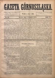 Gazeta Górnoszląska, 1879, R. 6, Nr. 61