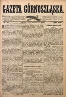 Gazeta Górnoszląska, 1881, R. 8, Nr. 47