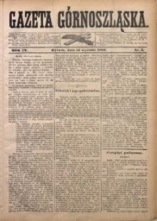 Gazeta Górnoszląska, 1882, R. 9, Nr. 5