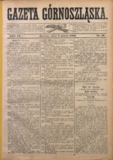 Gazeta Górnoszląska, 1882, R. 9, Nr. 19