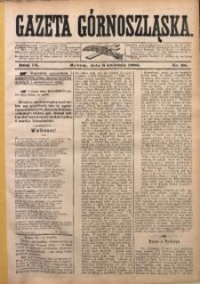 Gazeta Górnoszląska, 1882, R. 9, Nr. 28
