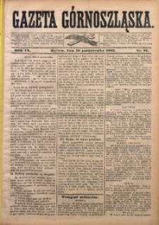 Gazeta Górnoszląska, 1882, R. 9, Nr. 81