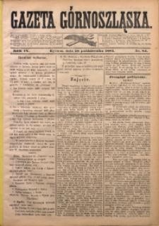 Gazeta Górnoszląska, 1882, R. 9, Nr. 84