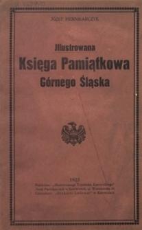 Illustrowana Księga Pamiątkowa Górnego Śląska