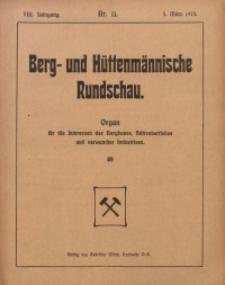 Berg- und Hüttenmännischen Rundschau, 1911/1912, Jg. 8, Nr. 11