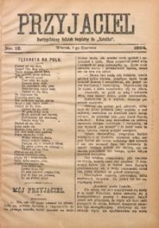 Przyjaciel, 1904, Nr. 12