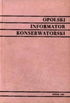 Opolski Informator Konserwatorski. [Nr 6].