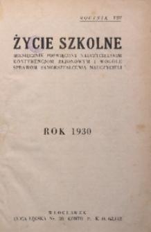 Życie Szkolne, 1930, R. 8, [Spis treści]