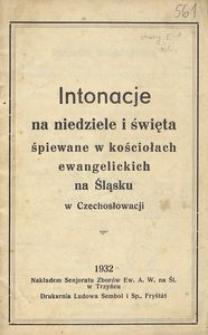 Intonacje na niedziele i święta śpiewane w kościołach ewangelickich na Śląsku w Czechosłowacji