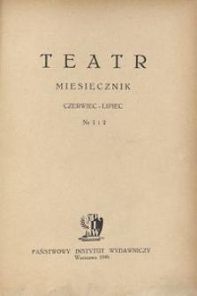 Teatr, 1946, nr 1/2 (czerwiec-lipiec)