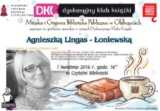 Zaproszenie na spotkanie autorskie z Agnieszką Lingas-Łoniewską.
