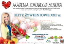 """Zaproszenie na spotkanie Akademii Zdrowego Seniora """"Mity żywieniowe XXI w.""""."""