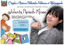 Zaproszenie na spotkanie autorskie z Jolantą Reisch-Klose.