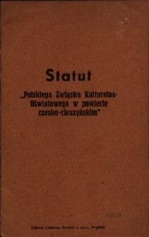 """Statut """"Polskiego Związku Kulturalno-Oświatowego w powiecie czesko-cieszyńskim"""""""