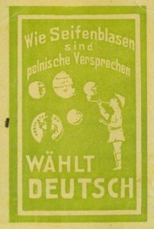 Wie Seifenblasen sind polnische Versprechen. Wählt Deutsch