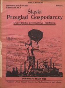 Śląski Przegląd Gospodarczy, 1922, R. 1, z. 9