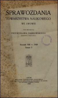 Sprawozdania Towarzystwa Naukowego we Lwowie 1928, R. 8, z. 3