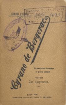 Cyrano de Bergerac. Romantyczna komedia w 5 aktach