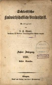 Schlesische Landwirthschaftliche Vereinsschrift, 1861, Jg. 8, [H. 1]