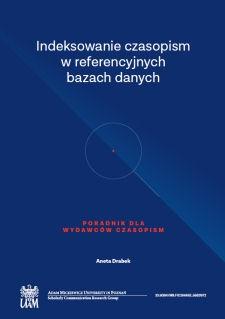 Indeksowanie czasopism w referencyjnych bazach danych. Poradnik dla wydawców czasopism