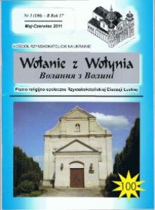 Wołanie z Wołynia : pismo religijno-społeczne Rzymskokatolickiej Diecezji Łuckiej (B). R. 17, nr 3 (100).
