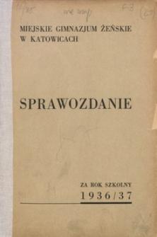 Sprawozdanie za Rok Szkolny 1936/37