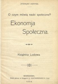 Ekonomja społeczna. O czym mówią nauki społeczne?