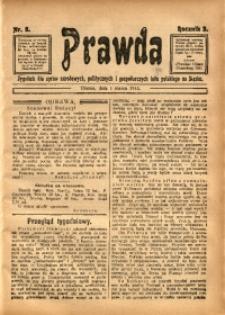 Prawda. Tygodnik dla Spraw Narodowych, Politycznych i Gospodarczych Ludu Polskiego na Śląsku, 1913, R. 3, Nr. 9