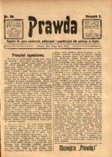 Prawda. Tygodnik dla Spraw Narodowych, Politycznych i Gospodarczych Ludu Polskiego na Śląsku, 1913, R. 3, Nr. 30