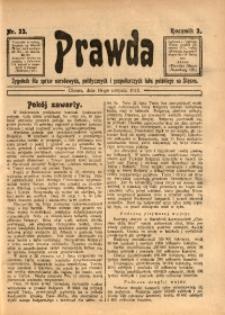 Prawda. Tygodnik dla Spraw Narodowych, Politycznych i Gospodarczych Ludu Polskiego na Śląsku, 1913, R. 3, Nr. 33