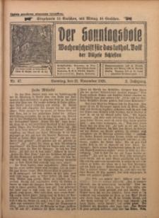 Der Sonntagsbote. Wochenschrift für das katholische Volk der Diözese Schlesien, 1926, Jg. 2, Nr. 47