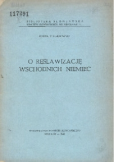 O reslawizację wschodnich Niemiec