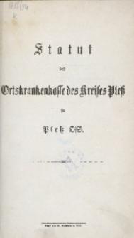 Statut der Ortskrankenkasse des Kreises Pless zu Pless O/S