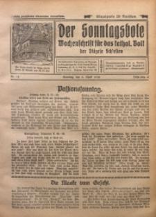 Der Sonntagsbote. Wochenschrift für das katholische Volk der Diözese Schlesien, 1930, Jg. 6, Nr. 14