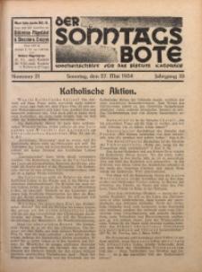 Der Sonntagsbote. Wochenschrift für das katholische Volk der Diözese Katowice, 1934, Jg. 10, Nr. 21