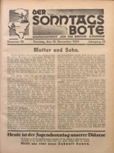 Der Sonntagsbote. Wochenschrift für das katholische Volk der Diözese Katowice, 1934, Jg. 10, Nr. 46