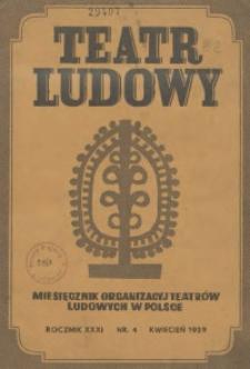 Teatr Ludowy, 1939, R. 31, nr 4