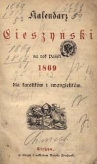 Kalendarz Cieszyński na Rok 1869 dla Katolików i Ewangelików