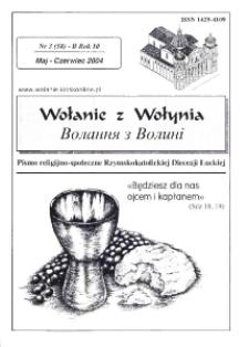 Wołanie z Wołynia : pismo religijno-społeczne Rzymskokatolickiej Diecezji Łuckiej (B). R. 10, nr 3 (58).