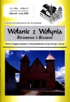 Wołanie z Wołynia : pismo religijno-społeczne Rzymskokatolickiej Diecezji Łuckiej (B). R. 15, nr 1 (86).
