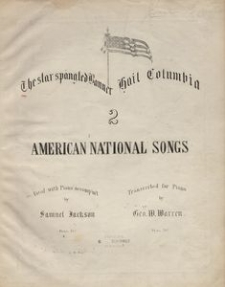 The star spangled banner. National song (with chorus ad libitum)