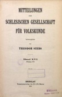 Mitteilungen der Schlesischen Gesellschaft für Volkskunde, 1914, Bd. 16, Inhalt