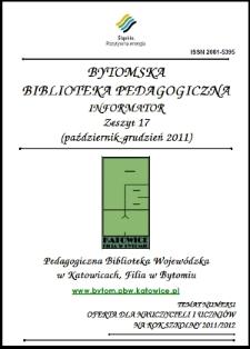 Bytomska Biblioteka Pedagogiczna. Informator. Zeszyt 17