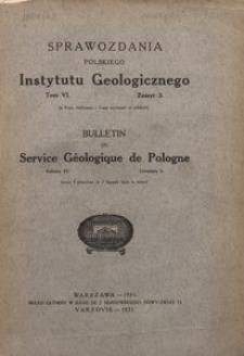 Sprawozdania Polskiego Instytutu Geologicznego, T. 6, z. 3 (1931)