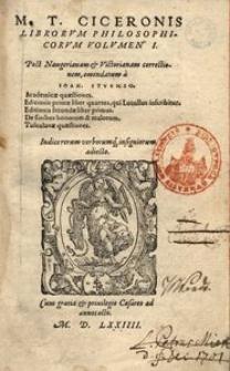 Librorum philosophicorum volumen I. Post Naugerianam et Victorianam correctionem emendatum a Ioan. Sturmio